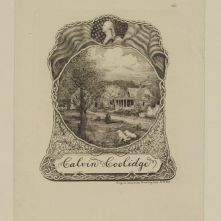 This bookplate was designed by Timothy Cole in 1929 and features an intricate bell-shaped system of roots in which is depicted the Plymouth Homestead in Vermont. The scene includes both of Coolidge's famous white collies, Rob Roy and Prudence Prim. In the foreground, a fishing rod leans against a tree beside a basket, both accessories of his many fishing trips. The flag unfurls on either side of a portrait of George Washington, framing the simple scene above Coolidge's name.
