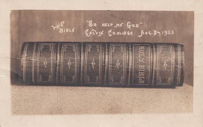The Bible used in the Presidential oath of office, Plymouth Notch, during the early morning hours of August 3, 1923.
