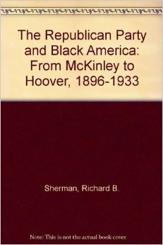 Republican Party and Black America Sherman