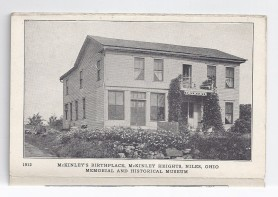 McKinley birthplace, after it had been rejoined, at Tibbetts Corners, Niles, Ohio.